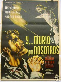 Y Murio Por Nosotros Original Mexican Movie Poster 1940's
